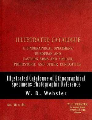 Bog, paperback W.D. Webster Illustrated Catalogue of Ethnographical Specimens 18 - 31 af W. D. Webster