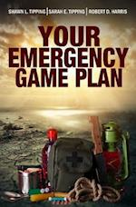 Your Emergency Game Plan