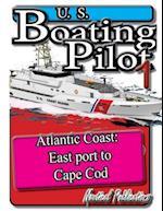 U. S. Boating Pilot 1 Eastport to Cape Cod
