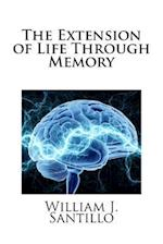 The Extension of Life Through Memory