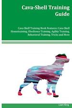Cava-Shell Training Guide Cava-Shell Training Book Features