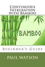 Continuous Integration with Bamboo