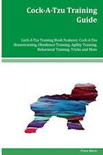 Cock-A-Tzu Training Guide Cock-A-Tzu Training Book Features