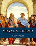 La Gran Moral a Eudemo af Aristoteles Aristoteles