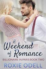 A Weekend of Romance af Roxie Odell