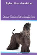 Afghan Hound Activities Afghan Hound Tricks, Games & Agility. Includes af Owen Hill