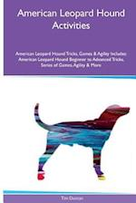 American Leopard Hound Activities American Leopard Hound Tricks, Games & Agility. Includes