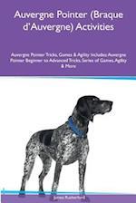 Auvergne Pointer (Braque D'Auvergne) Activities Auvergne Pointer Tricks, Games & Agility. Includes af James Rutherford