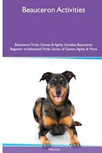 Beauceron Activities Beauceron Tricks, Games & Agility. Includes af Max Lee