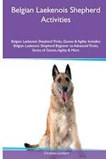 Belgian Laekenois Shepherd Activities Belgian Laekenois Shepherd Tricks, Games & Agility. Includes af Christian Lambert