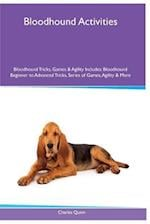 Bloodhound Activities Bloodhound Tricks, Games & Agility. Includes af Charles Quinn