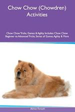Chow Chow (Chowdren) Activities Chow Chow Tricks, Games & Agility. Includes
