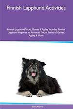 Finnish Lapphund Activities Finnish Lapphund Tricks, Games & Agility. Includes af Boris Harris