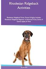 Rhodesian Ridgeback Activities Rhodesian Ridgeback Tricks, Games & Agility. Includes af Ian Arnold