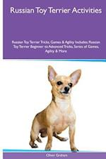 Russian Toy Terrier Activities Russian Toy Terrier Tricks, Games & Agility. Includes af Oliver Graham