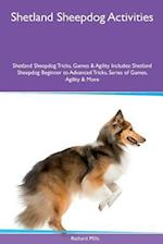 Shetland Sheepdog Activities Shetland Sheepdog Tricks, Games & Agility. Includes af Richard Mills