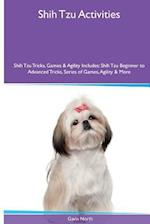 Shih Tzu Activities Shih Tzu Tricks, Games & Agility. Includes af Gavin North