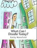 What Can I Doodle Today?