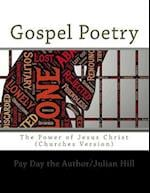 Gospel Poetry af Pay Day The Author/Julian Hill