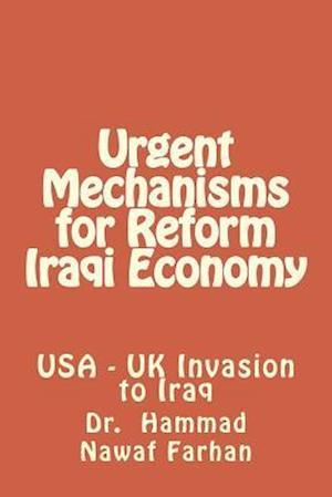 Urgent Mechanisms for Reform Iraqi Economy