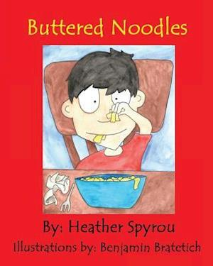 Bog, paperback Buttered Noodles af Heather Spyrou