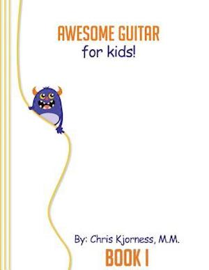 Awesome Guitar for Kids; Book 1
