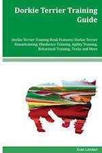 Dorkie Terrier Training Guide Dorkie Terrier Training Book Features
