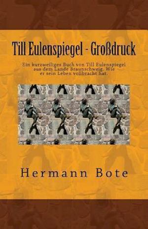 Bog, paperback Till Eulenspiegel - Grodruck af Herman Bote