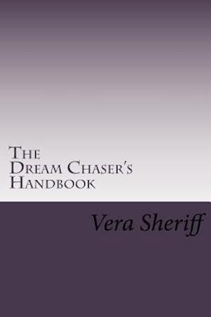 Bog, paperback The Dream Chaser's Handbook af Vera Sheriff