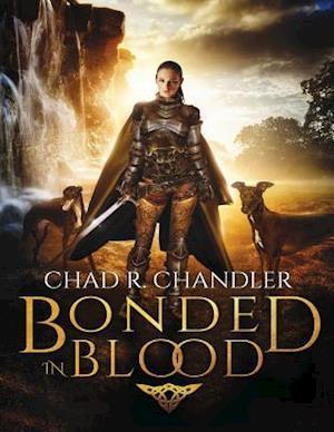 Bog, paperback Bonded in Blood af Chad R. Chandler