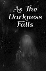 As the Darkness Falls af Nissa Cramer