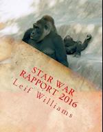 Star War Rapport 2016 af Leif Williams