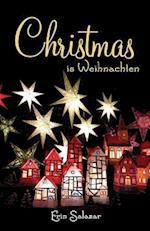 Christmas Is Weihnachten af Erin Salazar