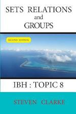 Sets Relations and Groups Ibh Topic 8 (2nd Edition)
