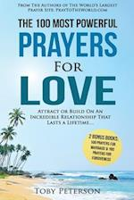 Prayer the 100 Most Powerful Prayers for Love 2 Amazing Bonus Books to Pray for Marriage & Forgiveness