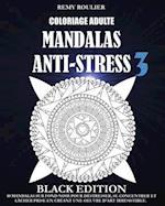 Coloriage Adulte Mandalas Anti-Stress Black Edition 3 af Remy Roulier