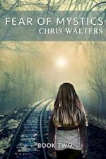 Fear of Mystics af Chris Walters