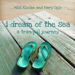 I Dream of the Sea