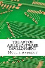The Art of Agile Software Development af Mollie Andrews