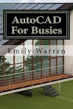AutoCAD for Busies af Emily Warren