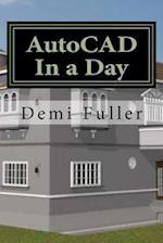 AutoCAD in a Day af Demi Fuller