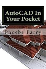 AutoCAD in Your Pocket af Phoebe Parry