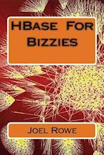 Hbase for Bizzies af Joel Rowe