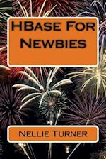 Hbase for Newbies af Nellie Turner