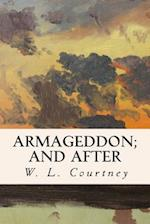 Armageddon; And After
