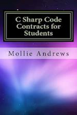 C Sharp Code Contracts for Students af Mollie Andrews