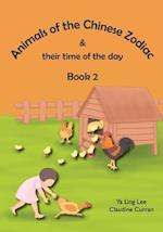 Animals of the Chinese Zodiac & Their Time of the Day (Book 2)