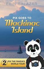 Pix Goes to Mackinac Island