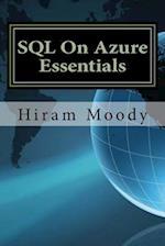SQL on Azure Essentials af Hiram Moody