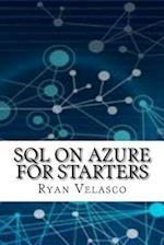 SQL on Azure for Starters af Ryan Velasco